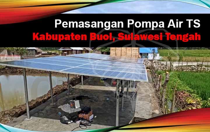 pemasangan pompa air tenaga surya kabupaten buol sulawesi tengah