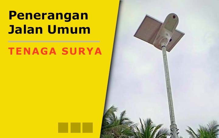 Proyek pemasangan penerangan jalan umum tenaga surya-PJUTS